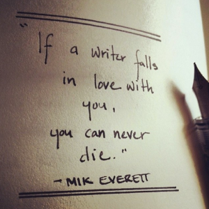 Mik Everett Writer Never Die